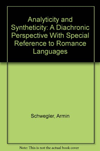 9780899253329: Analyticity and Syntheticity: A Diachronic Perspective With Special Reference to Romance Languages