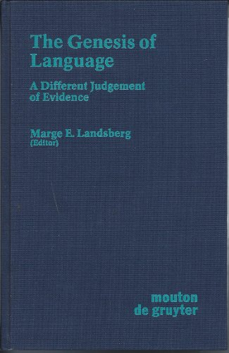 9780899253701: The Genesis of Language: A Different Judgement of the Evidence (Studies in Anthropological Linguistics)