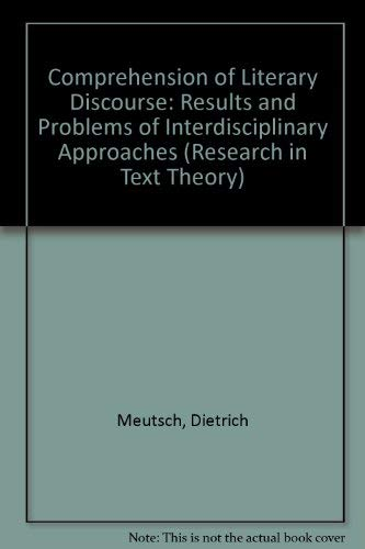 9780899254654: Comprehension of Literary Discourse: Results and Problems of Interdisciplinary Approaches (Research in Text Theory)