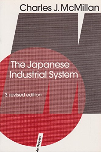 9780899255774: The Japanese Industrial System