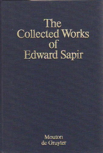The Collected Works of Edward Sapir: Wishram Texts and Ethnography, Vol 7 (The Collected works of ...
