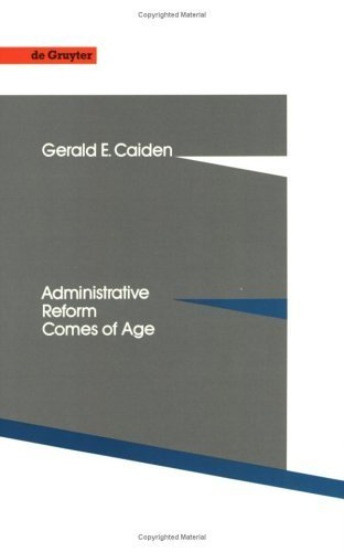 9780899257433: Administrative reform comes of age (De Gruyter studies in organization)