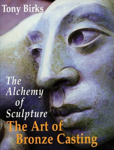 9780899296203: The Art of Bronze Casting: The Alchemy of Sculpture