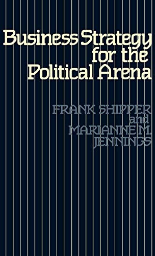9780899300375: Business Strategy for the Political Arena.