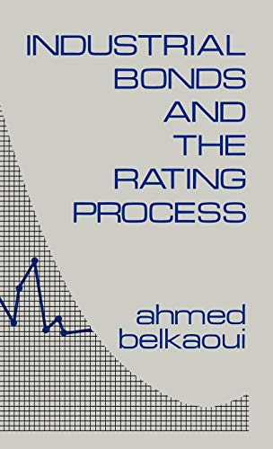 9780899300467: Industrial Bonds and the Rating Process
