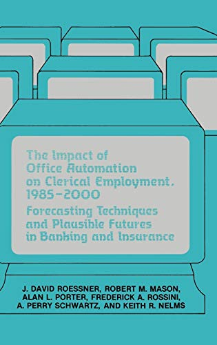 The Impact of Office Automation on Clerical: Mason, Robert, Porter,