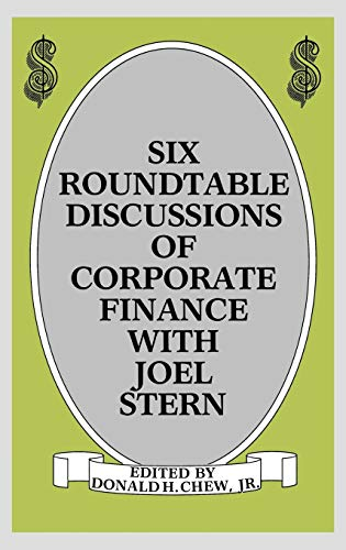 9780899301624: Six Roundtable Discussions of Corporate Finance with Joel Stern