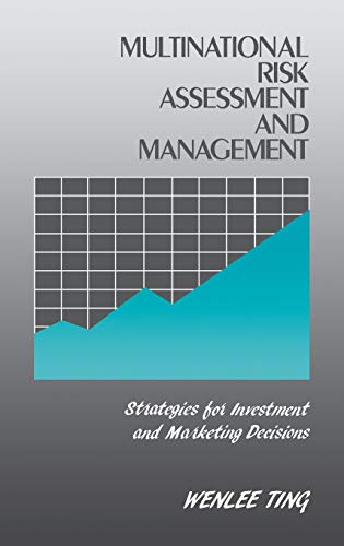 9780899301754: Multinational Risk Assessment and Management: Strategies for Investment and Marketing Decisions