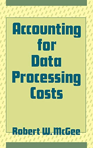 9780899302140: Accounting for Data Processing Costs