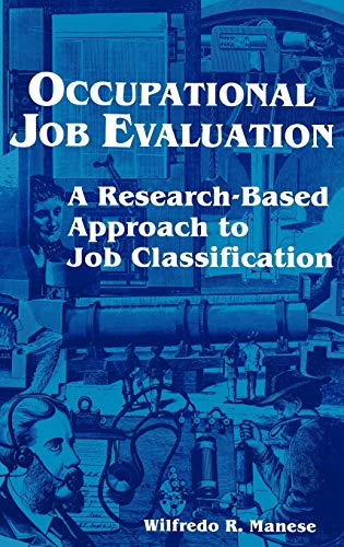 9780899302614: Occupational Job Evaluation: A Research-Based Approach to Job Classification
