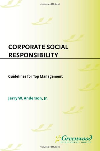 Corporate Social Responsibility: Guidelines for Top Management: Anderson Jr., Jerry