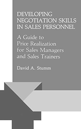 9780899302799: Developing Negotiation Skills in Sales Personnel: A Guide to Price Realization for Sales Managers and Sales Trainers