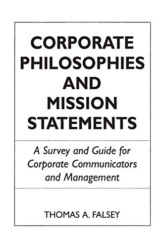 9780899303130: Corporate Philosophies and Mission Statements: A Survey and Guide for Corporate Communicators and Management (Studies in Social Welfare Policies and)