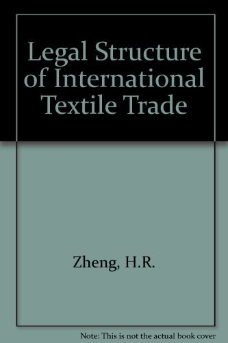 9780899303345: Legal Structure of International Textile Trade