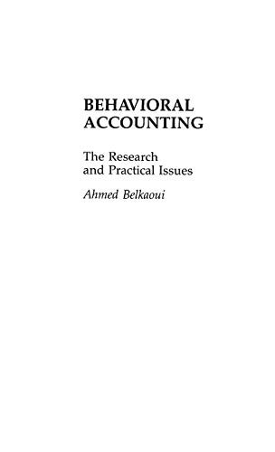 9780899303413: Behavioral Accounting: The Research and Practical Issues