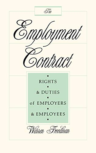 9780899303765: The Employment Contract: Rights and Duties of Employers and Employees