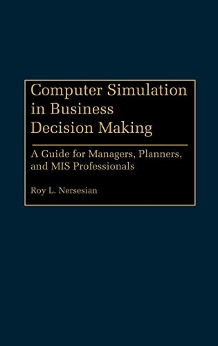 9780899304083: Computer Simulation in Business Decision Making: A Guide for Managers, Planners, and MIS Professionals (Literature)