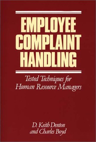 9780899304335: Employee Complaint Handling: Tested Techniques for Human Resources Managers