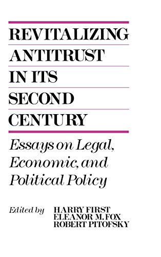 9780899304397: Revitalizing Antitrust in Its Second Century: Essays on Legal, Economic, and Political Policy (Performing Arts; 10)