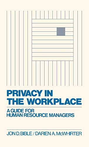 9780899304731: Privacy in the Workplace: A Guide for Human Resource Managers (Contributions in Librarianship and)