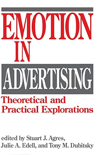 9780899305370: Emotion in Advertising: Theoretical and Practical Explorations