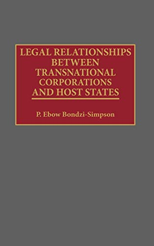 9780899305905: Legal Relationships Between Transnational Corporations and Host States