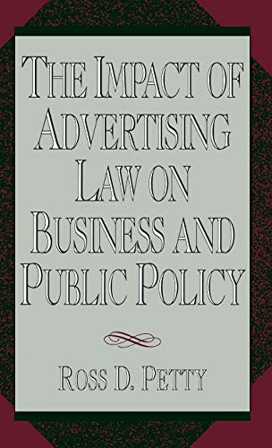9780899306179: The Impact of Advertising Law on Business and Public Policy