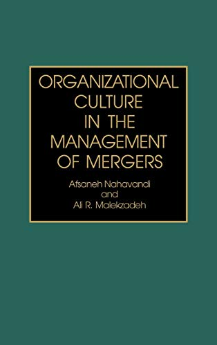 9780899306698: Organizational Culture in the Management of Mergers