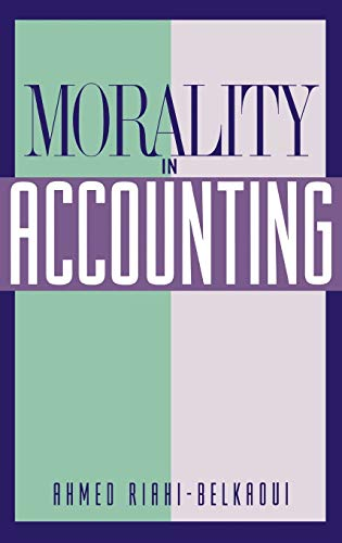 9780899307299: Morality in Accounting