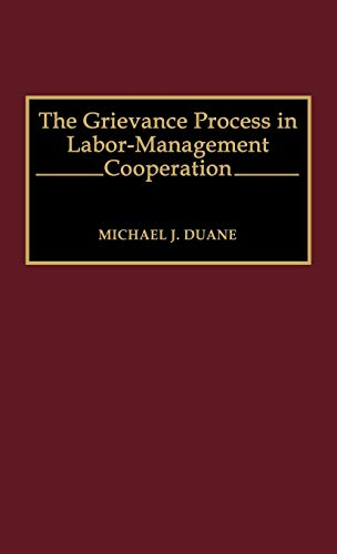 9780899307602: The Grievance Process in Labor-Management Cooperation