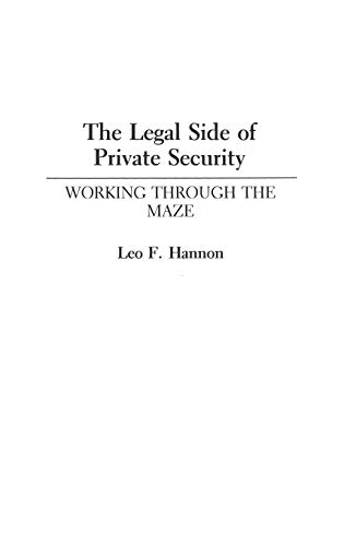 The Legal Side of Private Security: Working Through the Maze