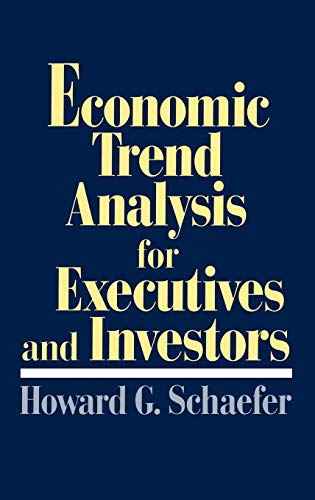 9780899308227: Economic Trend Analysis for Executives and Investors