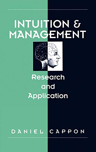 9780899308500: Intuition and Management: Research and Application