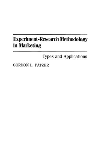 9780899309606: Experiment-Research Methodology in Marketing: Types and Applications