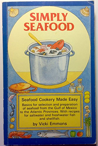 9780899330433: Simply Seafood