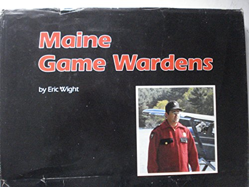 Maine Game Wardens: Wight, Eric