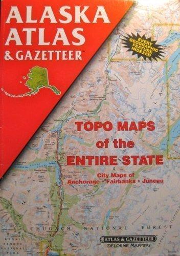 9780899332017: Alaska Atlas and Gazetteer (State Atlas & Gazetteer)