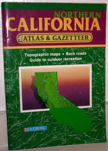 9780899332048: California: Northern (State Atlas & Gazetteer)