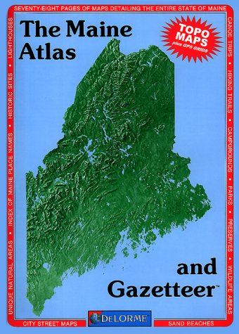 9780899332185: Maine Atlas and Gazetteer (Maine Atlas & Gazetteer)