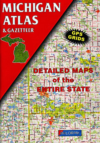 9780899332215: Michigan Atlas and Gazetteer