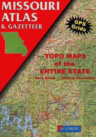 9780899332246: Missouri Atlas & Gazetteer
