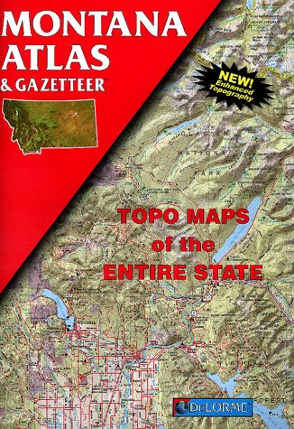 9780899332260: Montana Atlas & Gazetteer: Topo Maps of the Entire State