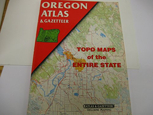 9780899332352: Oregon Atlas and Gazetteer: Topo Maps of the Entire State