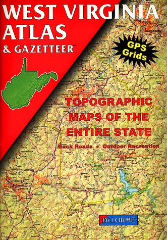 9780899332468: West Virginia Atlas & Gazetteer (Delorme Atlas & Gazetteer)