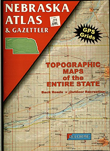 Nebraska Atlas & Gazetteer: Delorme Mapping Company