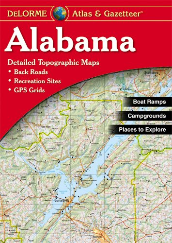 9780899332741: DeLorme Alabama State Laminated Atlas & Gazetteer