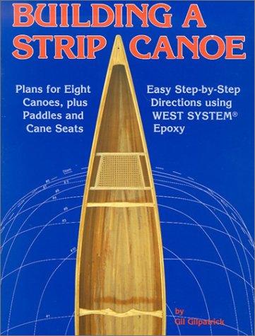 9780899333496: Building a Strip Canoe