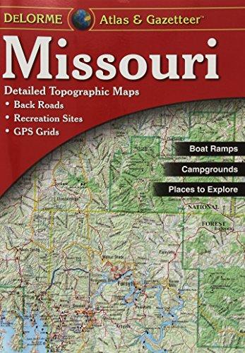 Missouri Atlas & Gazetteer: DeLorme