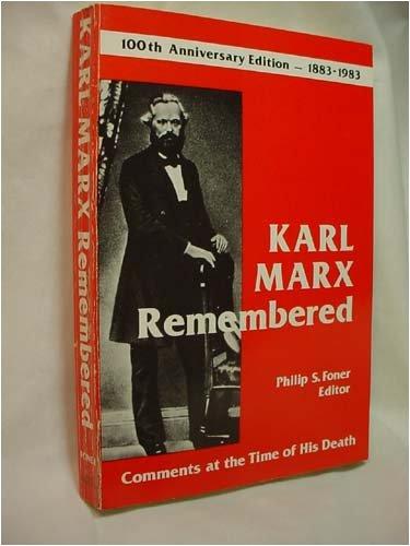 Karl Marx Remembered: Philip S. Foner - Editor
