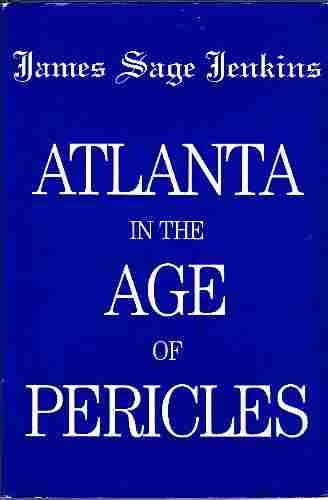 9780899370293: Atlanta in the Age of Pericles